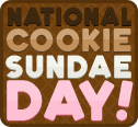 Happy National Cookie Sundae Day