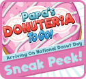 4 Days Until Papa's Donuteria To Go!