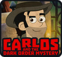 Carlos and the Dark Order Mystery