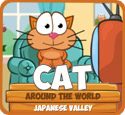 Cat Around the World: Japanese Valley