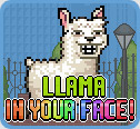 Llama in Your Face
