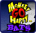 Monkey Go Happy: Bats