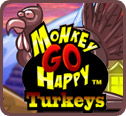 Monkey Go Happy: Turkeys