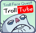 Troll Face Quest: TrollTube
